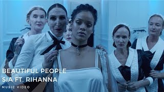 Sia ft. Rihanna – Beautiful People (Music Video)