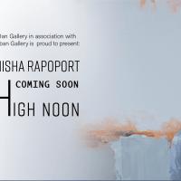 Misha Rapoport | High Noon - Art Exhibition in Dan Gallery