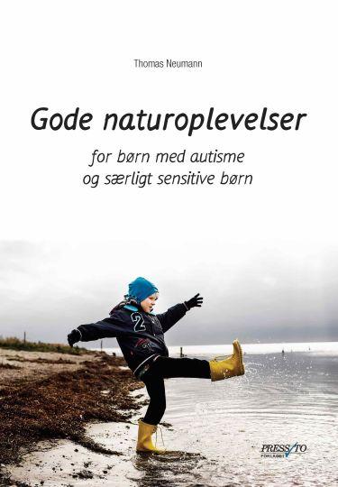 Gode naturoplevelser - for børn med autisme og særligt sensitive børn