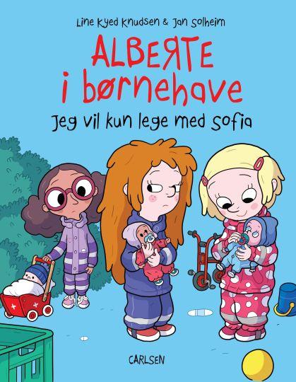 Alberte i børnehave - jeg vil kun lege med Sofia