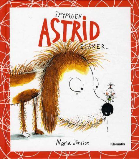 Spyfluen Astrid elsker