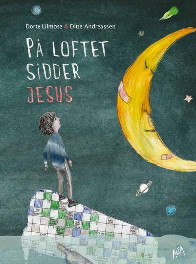 På loftet sidder Jesus
