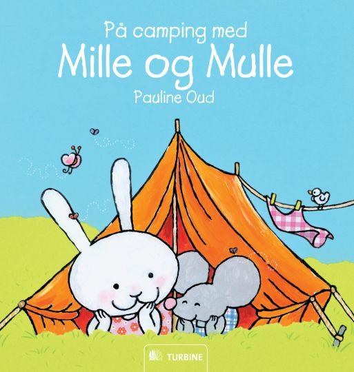 På camping med Mille og Mulle