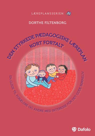 Den styrkede pædagogiske læreplan kort fortalt