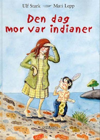 Den dag mor var indianer