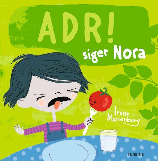 Adr! siger Nora