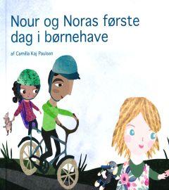 Nour og Noras første dag i børnehave