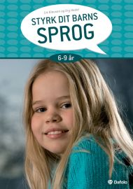 Styrk dit barns sprog 6-9 år