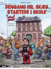 Dengang Hr. Skæg startede i skole