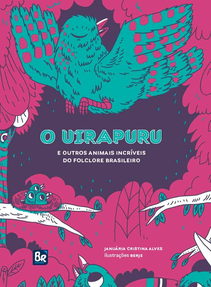 O Uirapuru e outros animais incríveis do folclore brasileiro