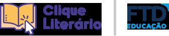 Logo Clique Literário Logo FTD Educação
