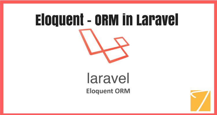 Eloquent ORM in Laravel