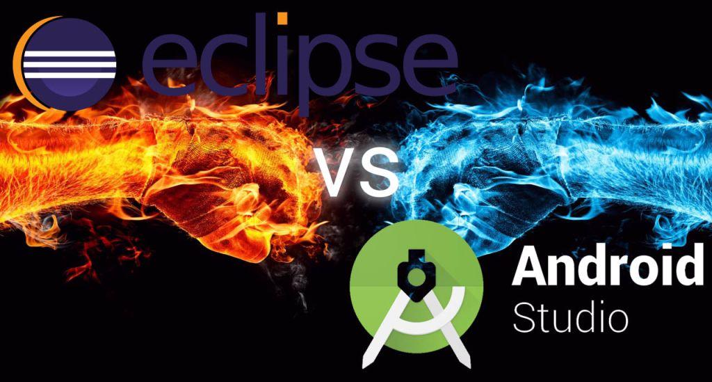 So sánh Android Studio và Eclipse