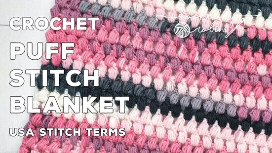 Create your own Puff Stitch Blanket