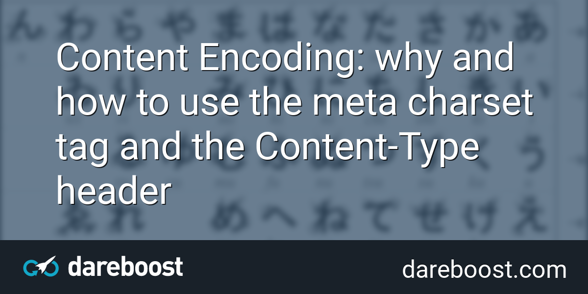 Content Encoding: why and how to use the meta charset tag and the