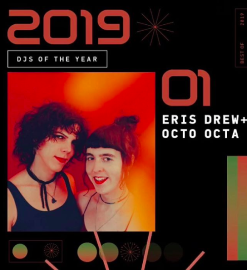Mixmag selected Eris Drew & Octo Octa as DJs of the year in 2019