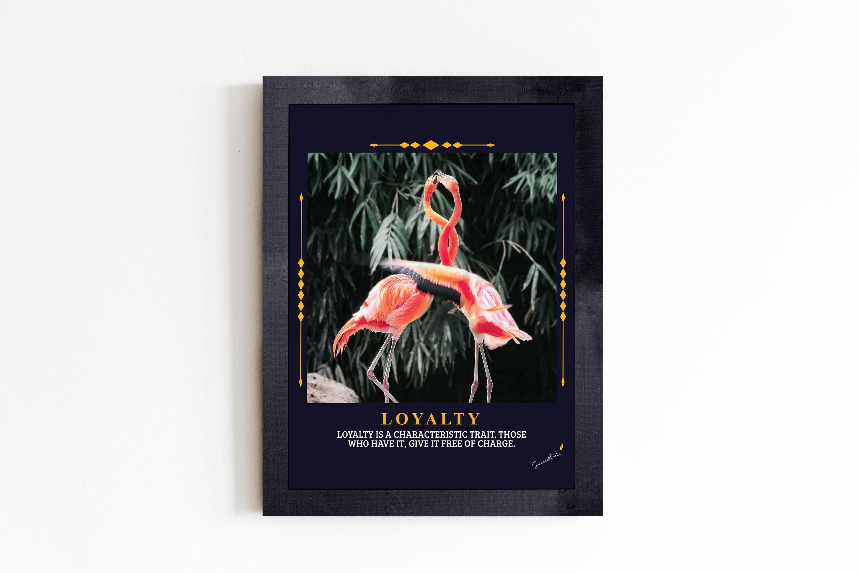 Loyalty Flamingo Motivational Poster