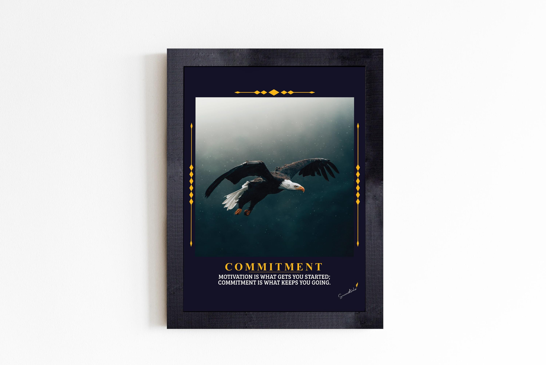 Commitment Eagle Framed Inspirational Poster