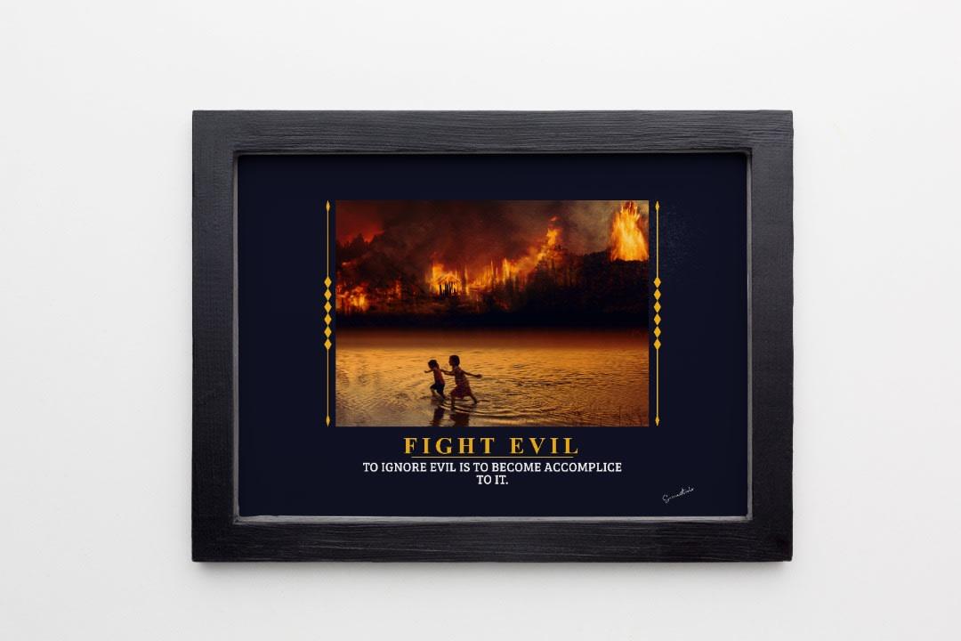 Fight Evil Forest Burning