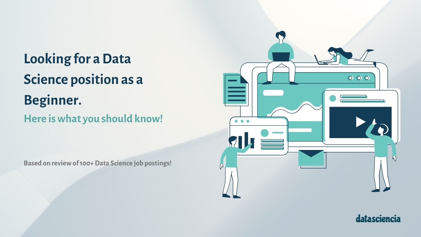 Looking for Data Scientist Jobs - Here Is What You Should Know!