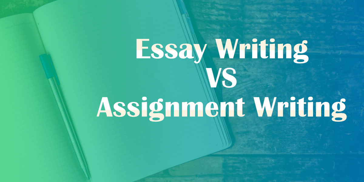 Essay Writing VS Assignment Writing