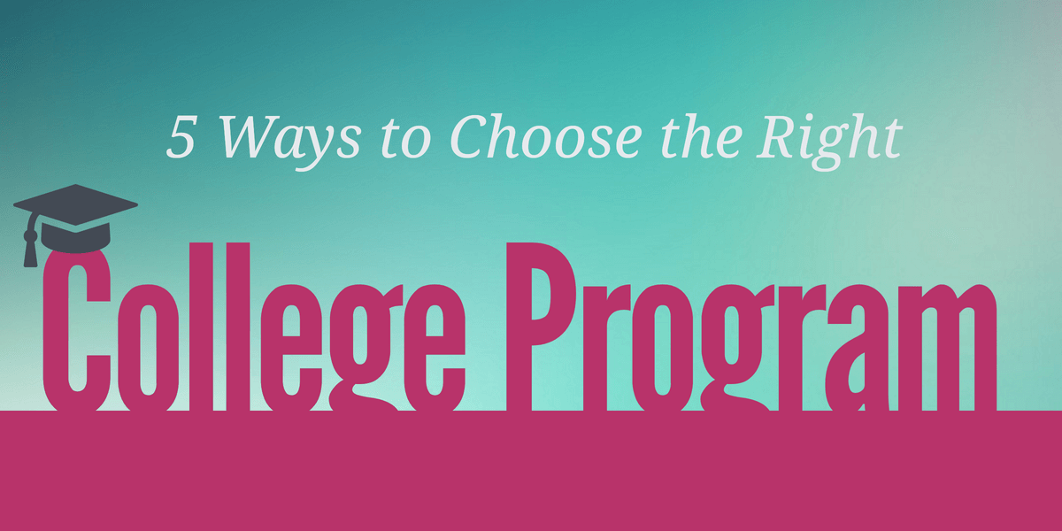 Choosing the right program