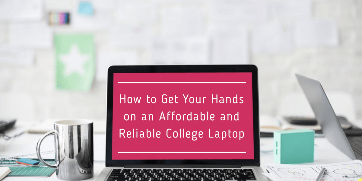 Reliable College Laptop