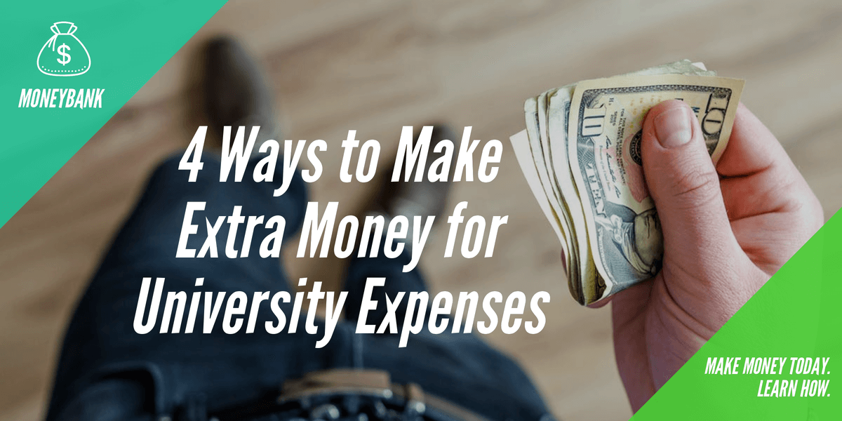 Extra Money for University Expenses