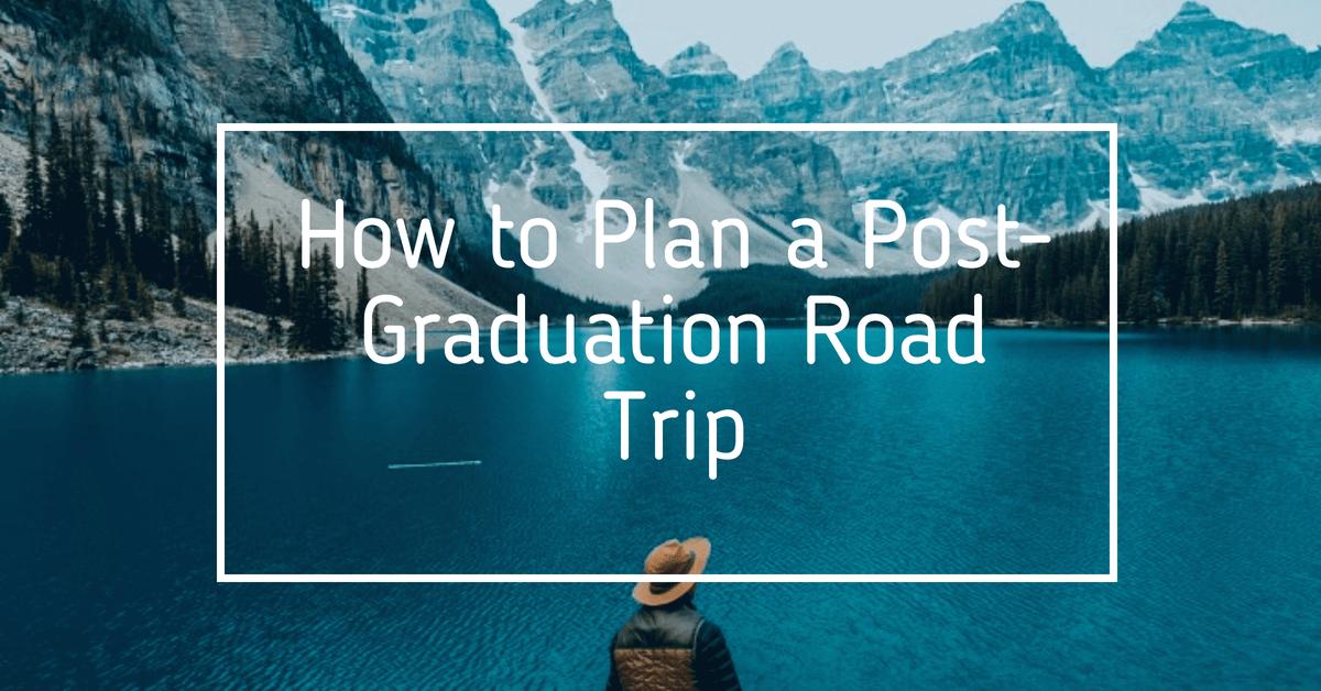 Post-graduation road trip