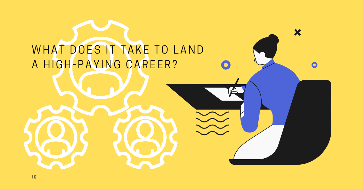 What Does It Take to Land a High-Paying Career?