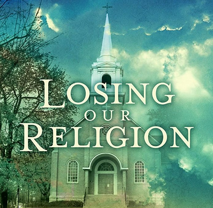 "Leslea Mair – ""Losing Our Religion"" – Episode 331"