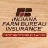 indiana farm bureau insurance company logo - caption text: stop knocking on wood