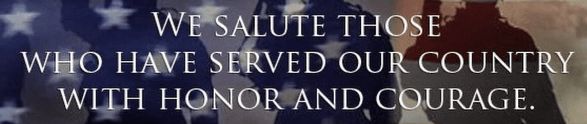 "Caption text over the flag and those serving in the military with the caption text ""We salute those who have served our country with honor and courage."""