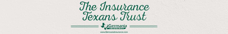 germania farm mutual insurance association banner - the insurance texans trust