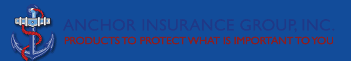 """A ship anchor with the caption text """"Anchor Insurance Group, Inc.  Products to protect what is important to you."""""""