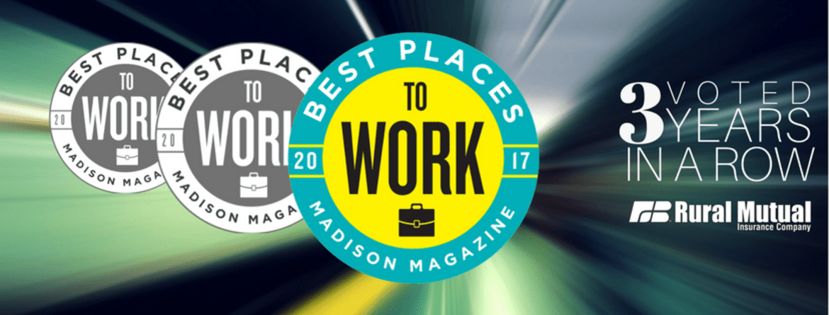 Best Place to Work - Madison Magazine - Voted Three Years in a Row - Rural Mutual Banner
