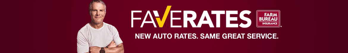 "Picture of Brett Farve from the NFL.  Caption text: ""FAVERATES - New auto rates. Same great service.  South Carolina Farm Bureau Insurance Company banner."
