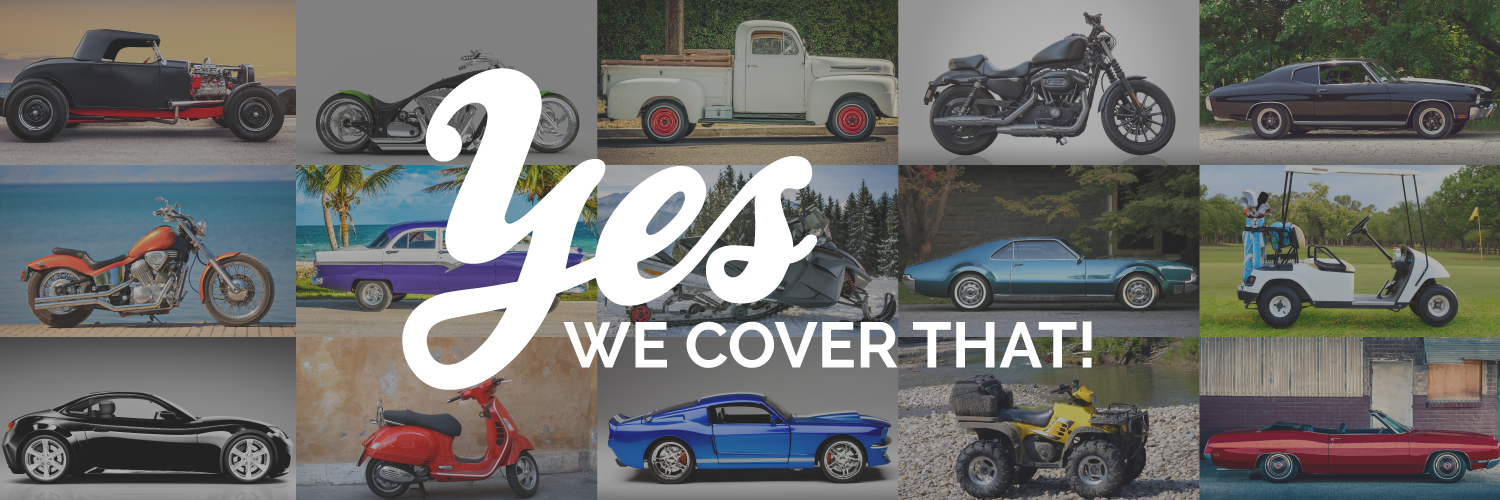 """collage of vehicles including a motorcycle, vintage truck, classic car, scooter and golf cart.  The caption says """"Yes we cover that!""""  American Modern company banner."""