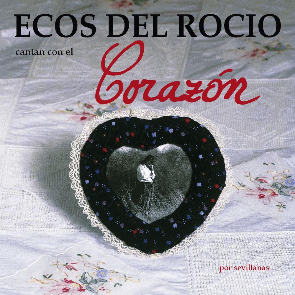 Ecos Del Rocio - Corazon