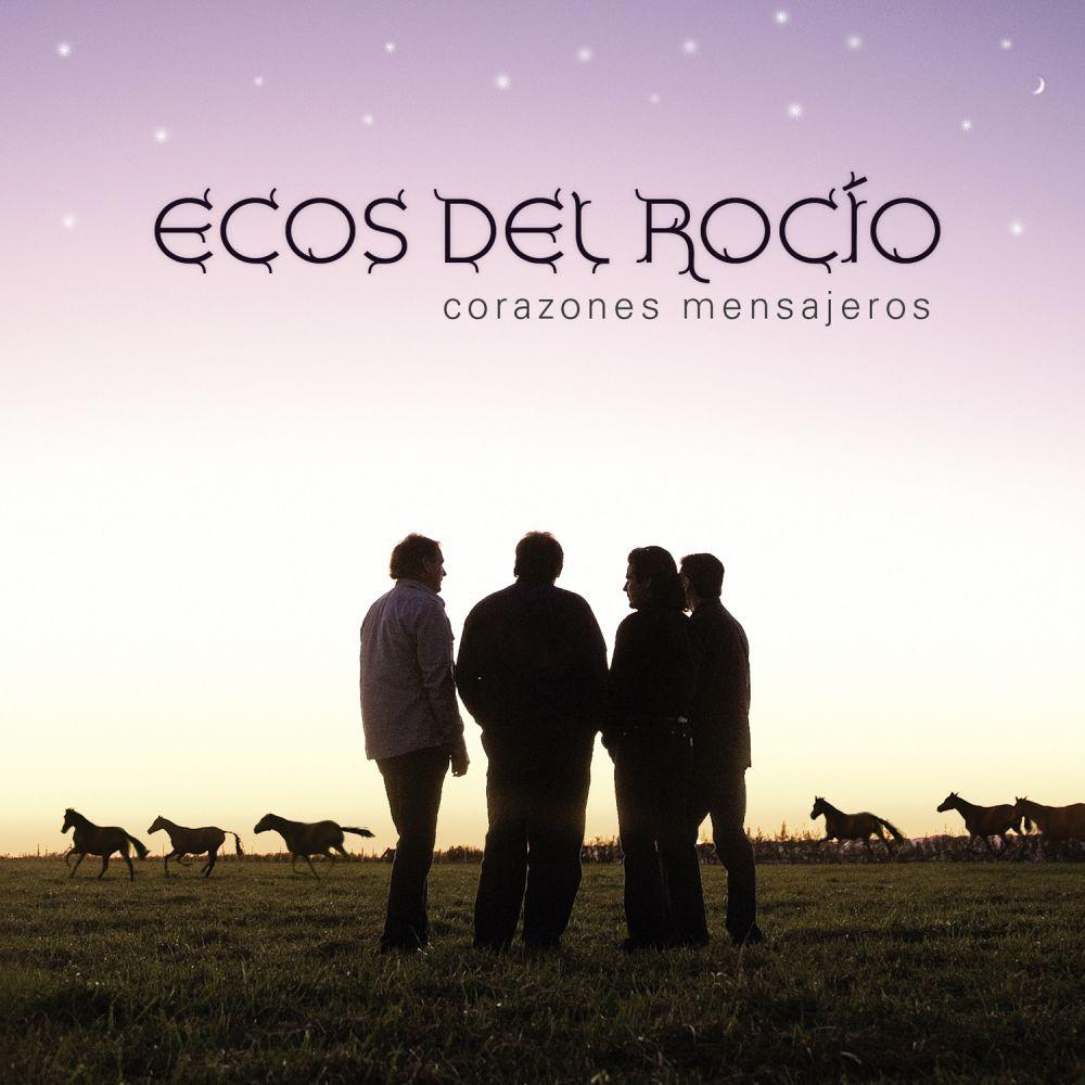 Ecos Del Rocio - Corazones Mensajeros