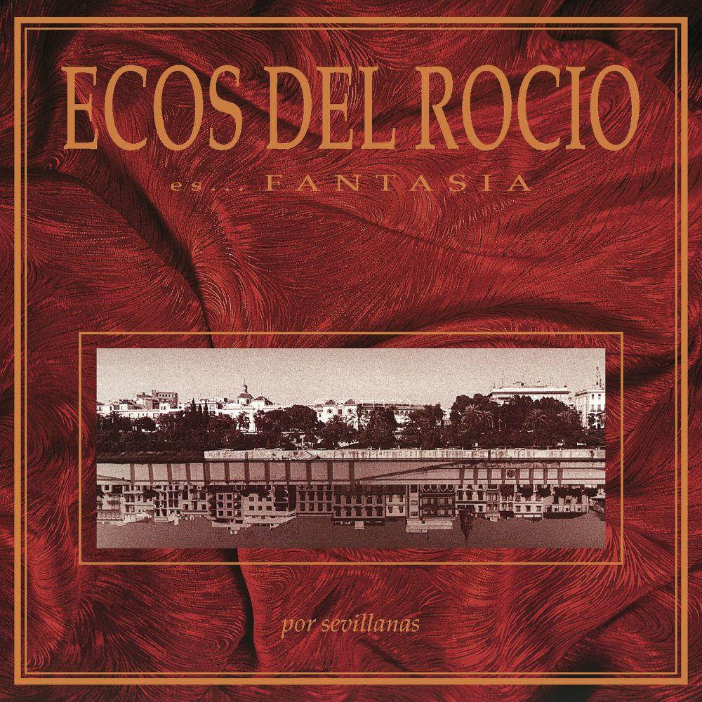 Ecos Del Rocio - Fantasia