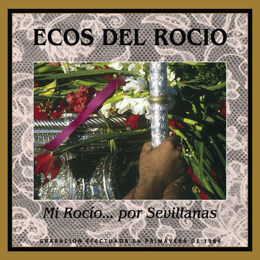 Ecos Del Rocio - Mi Rocio
