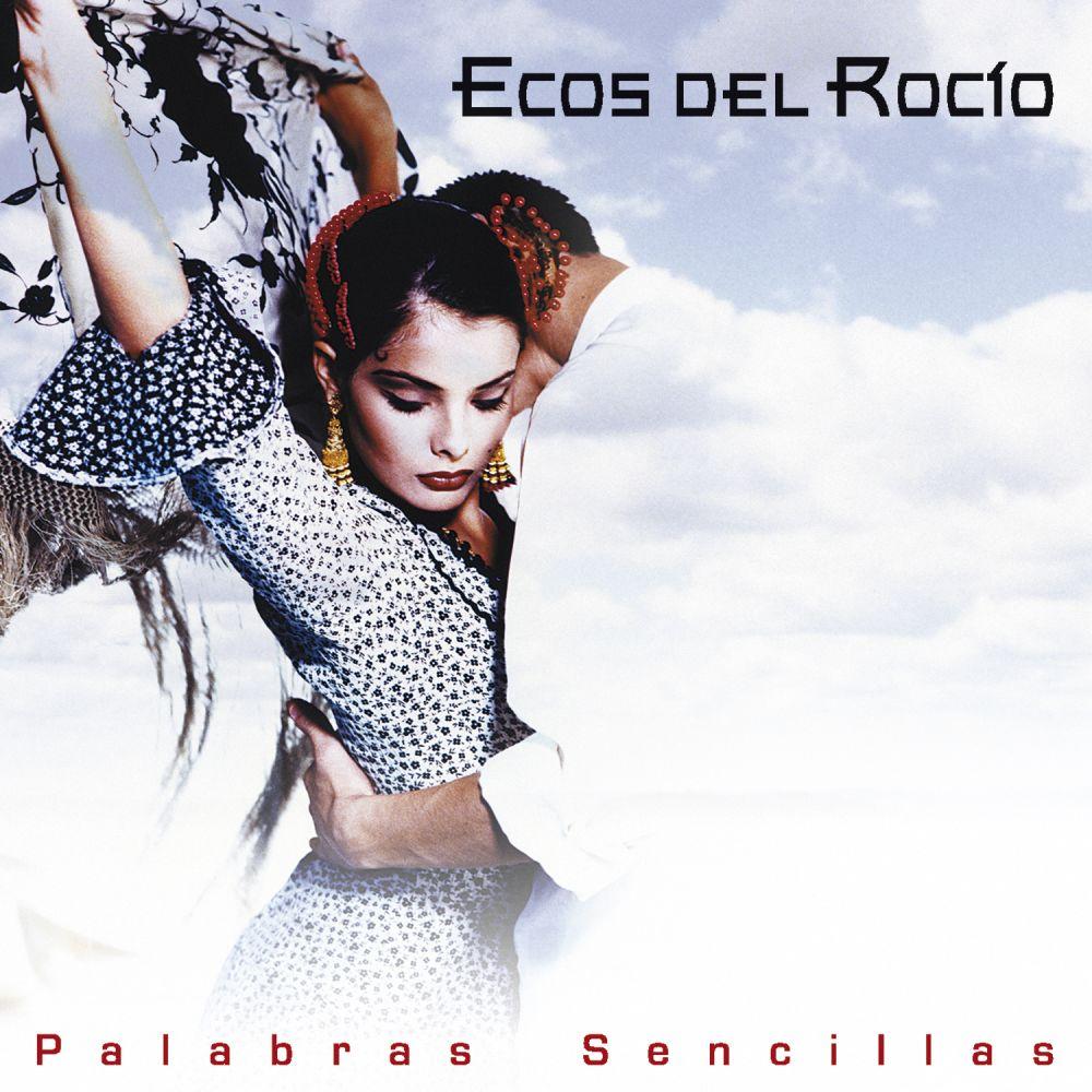 Ecos Del Rocio - Palabras Sencillas