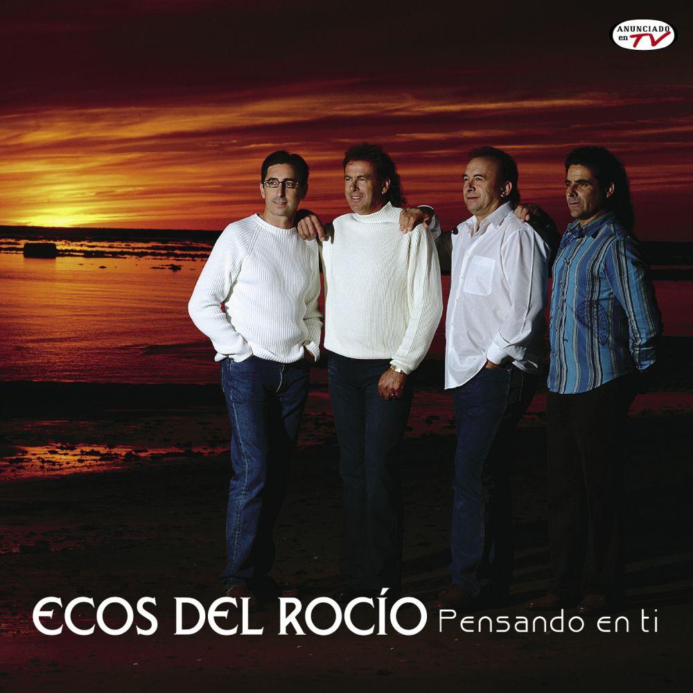 Ecos Del Rocio - Pensando En Ti