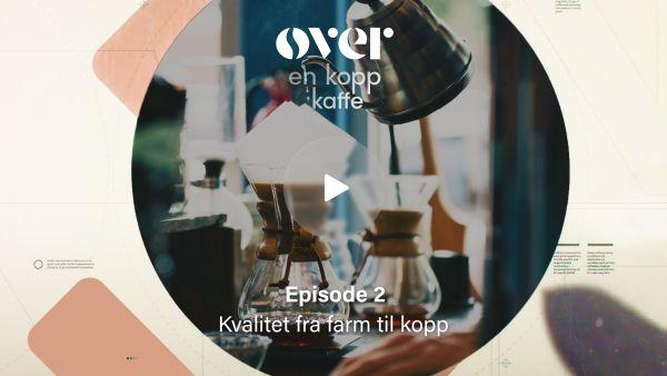 Over en kopp kaffe - Episode 2 - Magnat Kaffehus