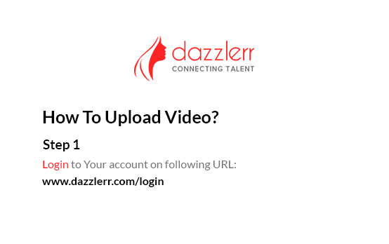 Dazzlerr : Video Step 1