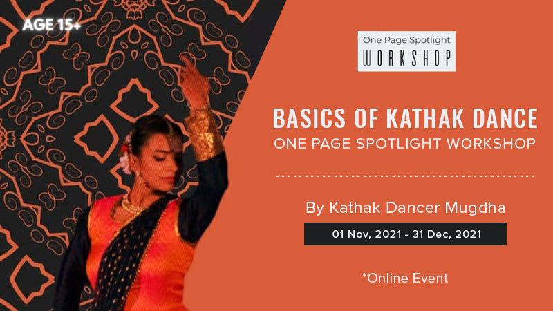 Dazzlerr :: Basics Of Kathak Dance - One Page Spotlight Workshop