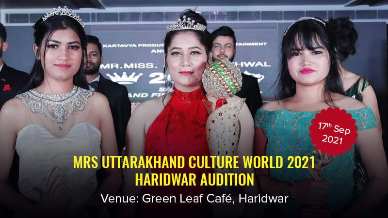 Dazzlerr :: Mrs UTTARAKHAND CULTURE WORLD 2021 Haridwar Audition