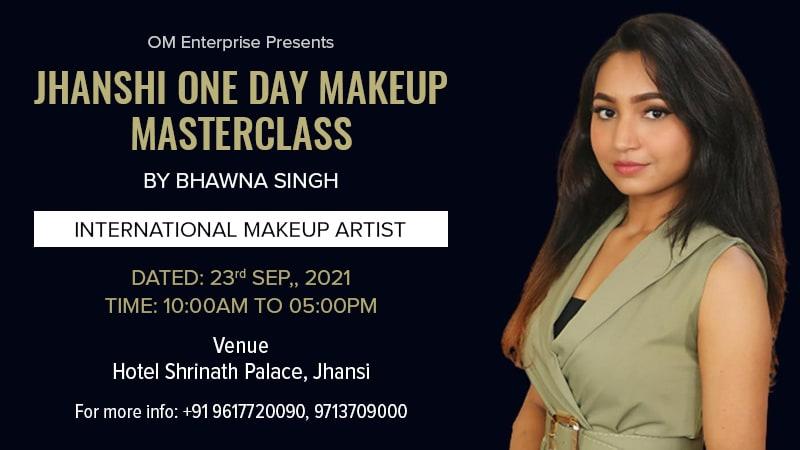 Dazzlerr :: Jhanshi One Day Makeup Mastercalss By Bhawna Singh