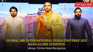 Dazzlerr :: Global Mr International India Universe 2021 Bangalore Audition